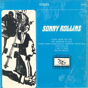 SONNY ROLLINS - Sonny Rollins (aka  Sonny Rollins Plays aka Double Mint Jazz aka Like Someone In Love aka Jazz & Blues, Vol. 16 aka First Recordings 1957) cover