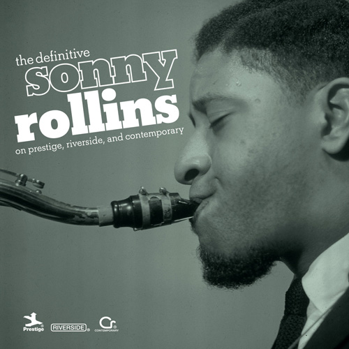 SONNY ROLLINS - The Definitive Sonny Rollins On Prestige, Riverside, And Contemporary cover