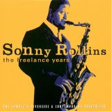 SONNY ROLLINS - The Freelance Years: The Complete Riverside & Contemporary Recordings cover