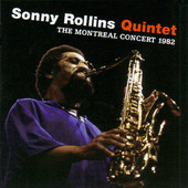 SONNY ROLLINS - The Montreal Concert 1982 cover