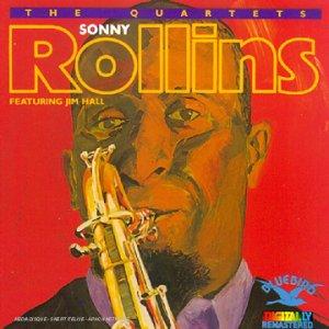 SONNY ROLLINS - The Quartets (feat. Jim Hall) cover