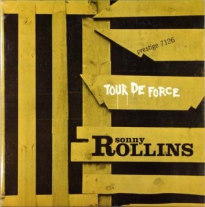 SONNY ROLLINS - Tour De Force cover