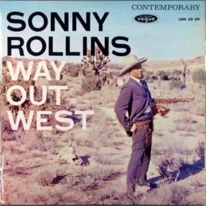 SONNY ROLLINS - Way Out West cover