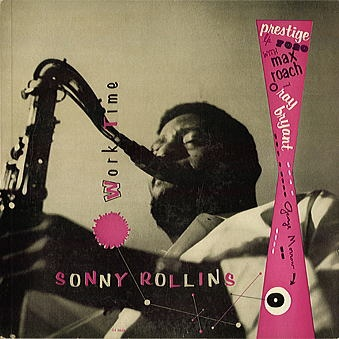 SONNY ROLLINS - Worktime cover