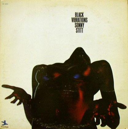 SONNY STITT - Black Vibrations cover