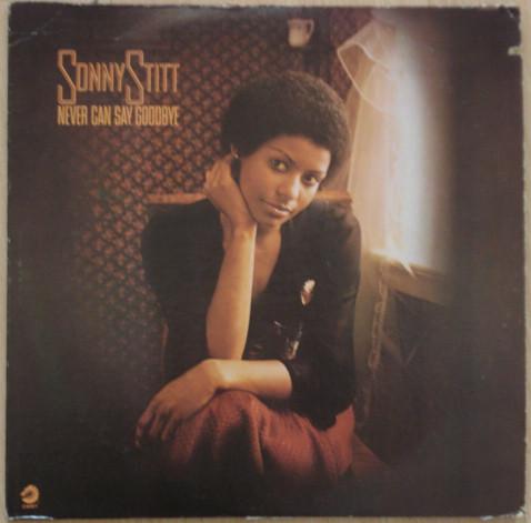 SONNY STITT - Never Can Say Goodbye cover