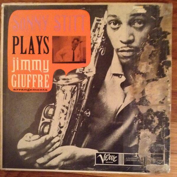 SONNY STITT - Plays Jimmy Giuffre Arrangements cover