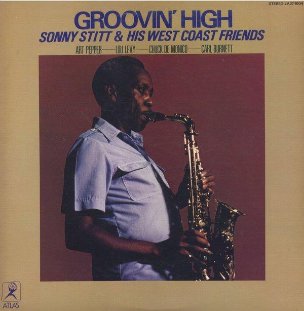 SONNY STITT - Sonny Stitt & His West Coast Friends : Groovin' High cover