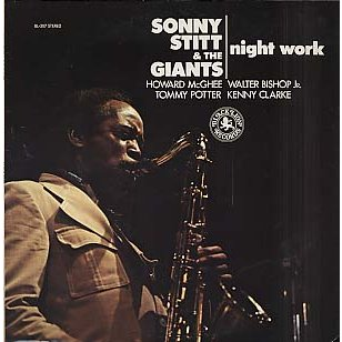 SONNY STITT - Sonny Stitt & The Giants : Night Work (aka Loverman) cover
