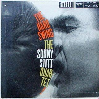 SONNY STITT - The Hard Swing cover