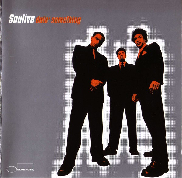 SOULIVE - Doin' Something cover