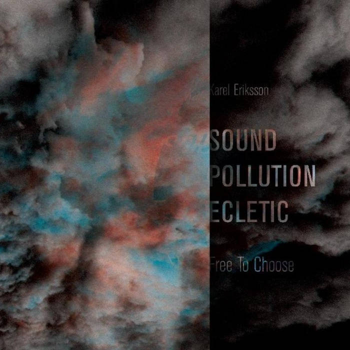 SOUND POLLUTION ECLECTIC - Free To Choose cover