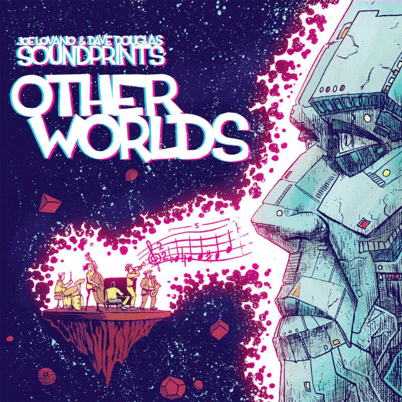 SOUND PRINTS (JOE LOVANO & DAVE DOUGLAS) - Other Worlds cover