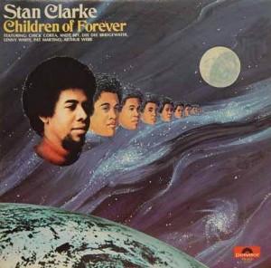 STANLEY CLARKE - Children of Forever cover