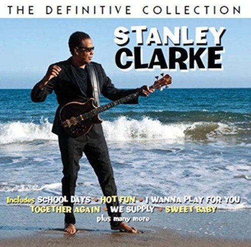 STANLEY CLARKE - Definitive Collection cover