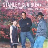 STANLEY CLARKE - Jazz in the Garden cover