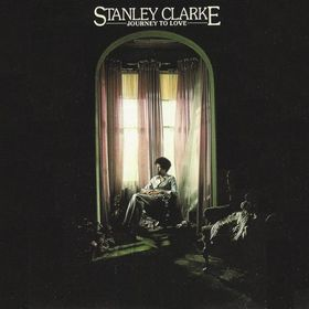 STANLEY CLARKE - Journey to Love cover