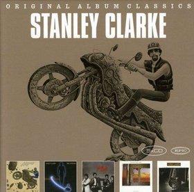 STANLEY CLARKE - Original Album Classics (5CD) cover