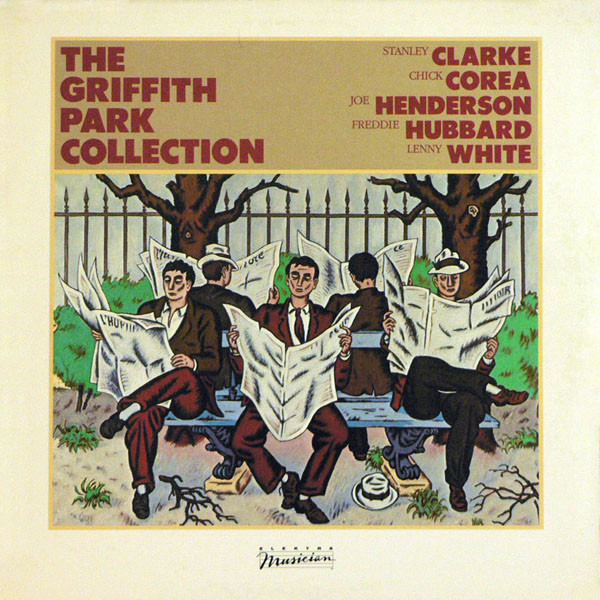 STANLEY CLARKE - Stanley Clarke / Chick Corea / Joe Henderson / Freddie Hubbard / Lenny White : The Griffith Park Collection cover