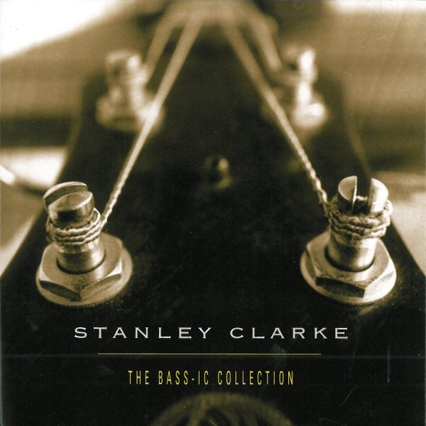 STANLEY CLARKE - The Bass-ic Collection cover