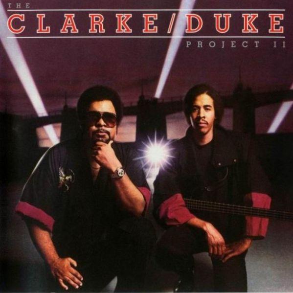 STANLEY CLARKE - The Clarke / Duke Project II cover