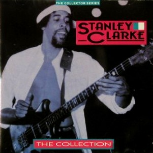 STANLEY CLARKE - The Collection cover