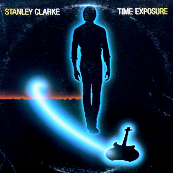 STANLEY CLARKE - Time Exposure cover