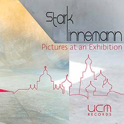 STARK LINNEMANN QUARTET - Pictures at an Exhibition cover