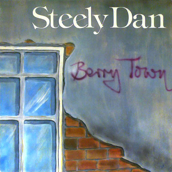 STEELY DAN - Berry Town cover