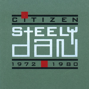 STEELY DAN - Citizen Steely Dan: 1972-1980 cover