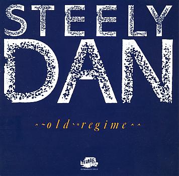 STEELY DAN - Old Regime cover