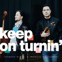 STEPHAN BRAUN - Stefan Braun & Mateusz Smoczynski : Keep On Turnin cover