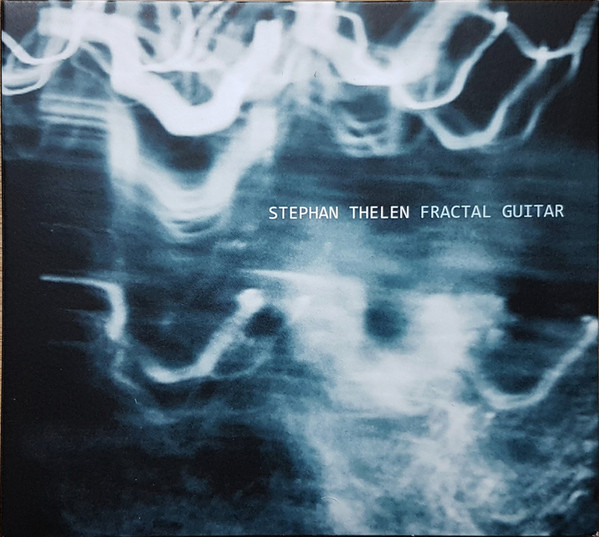 STEPHAN THELEN - Fractal Guitar cover