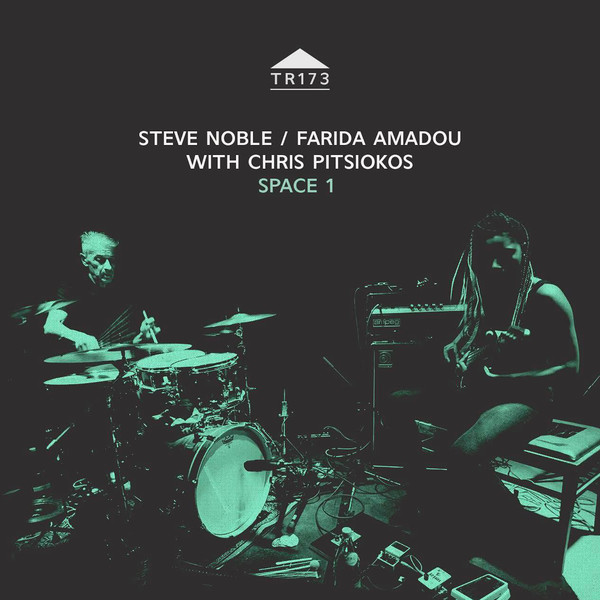 STEVE NOBLE - Steve Noble / Farida Amadou with Chris Pitsiokos : Space 1 cover