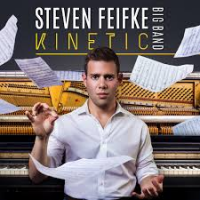 STEVEN FEIFKE - Steven Feifke Big Band : Kinetic cover