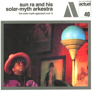 SUN RA - The Solar-Myth Approach Vol. 1 cover