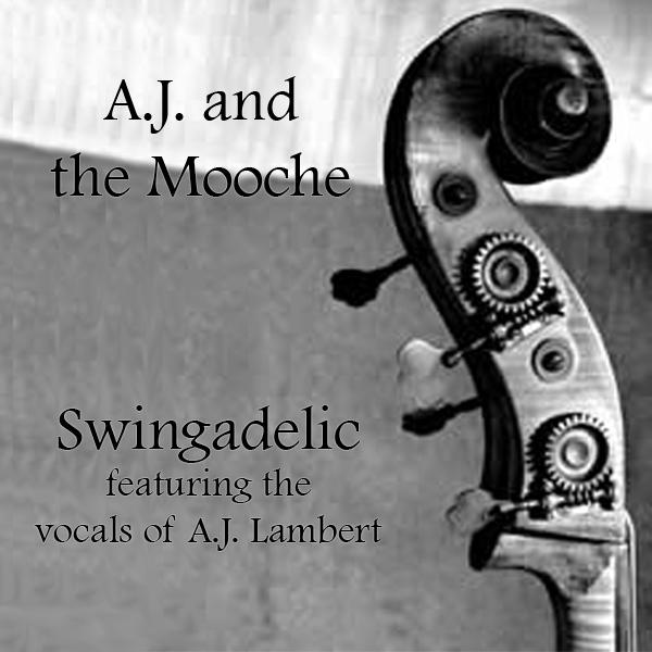 SWINGADELIC - AJ and the Mooche cover