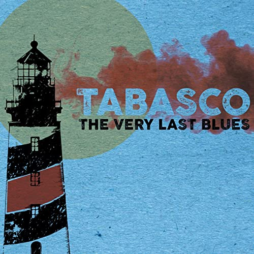TABASCO - The Very Last Blues cover