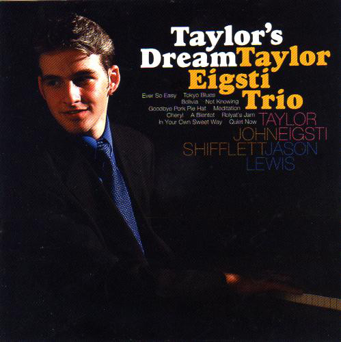 TAYLOR EIGSTI - Taylor Eigsti Trio : Taylor's Dream cover