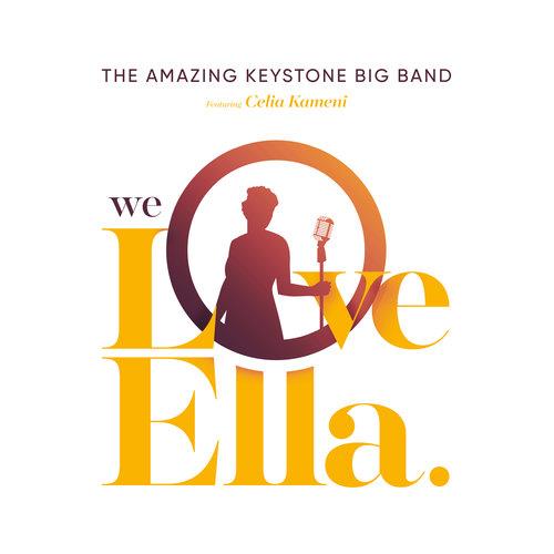THE AMAZING KEYSTONE BIG BAND - We Love Ella cover