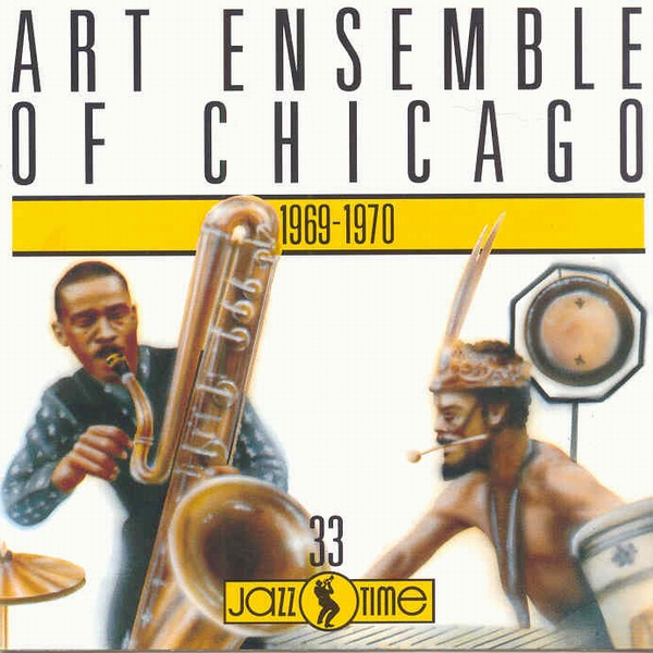 THE ART ENSEMBLE OF CHICAGO - 1969-1970 cover