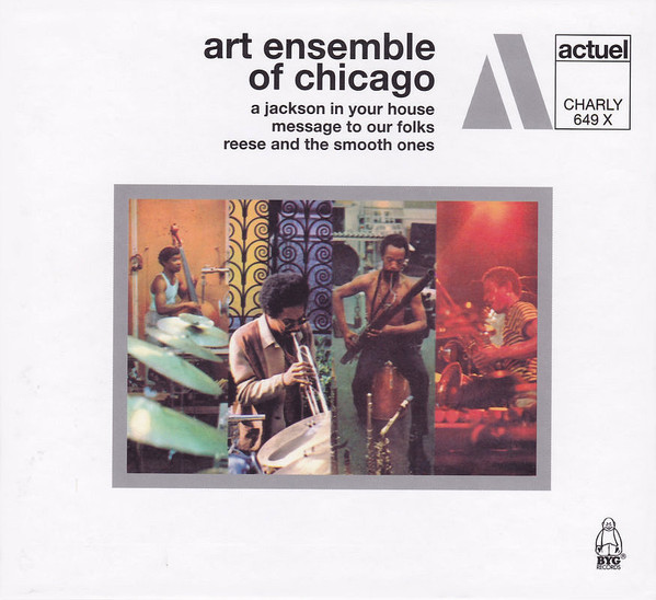 THE ART ENSEMBLE OF CHICAGO - A Jackson In Your House / Message To Our Folks / Reese And The Smooth Ones cover