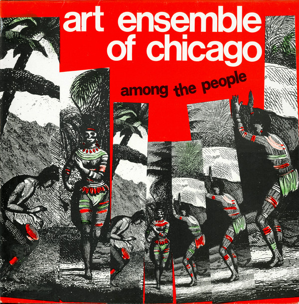 THE ART ENSEMBLE OF CHICAGO - Among The People (aka Live In Milano) cover