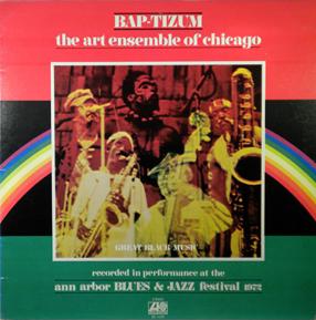 THE ART ENSEMBLE OF CHICAGO - Bap-Tizum cover