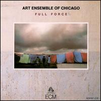 THE ART ENSEMBLE OF CHICAGO - Full Force cover