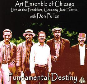 THE ART ENSEMBLE OF CHICAGO - Fundamental Destiny cover