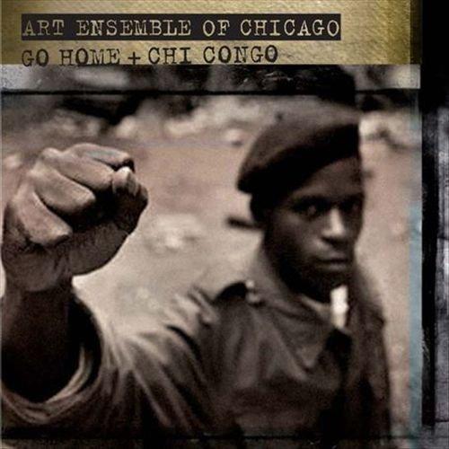 THE ART ENSEMBLE OF CHICAGO - Go Home / Chi Congo cover