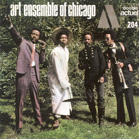THE ART ENSEMBLE OF CHICAGO - Great Black Music (aka A Jackson In Your House / Message To Our Folks) cover
