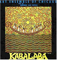 THE ART ENSEMBLE OF CHICAGO - Kabalaba: Live At Montreux Jazz Festival cover
