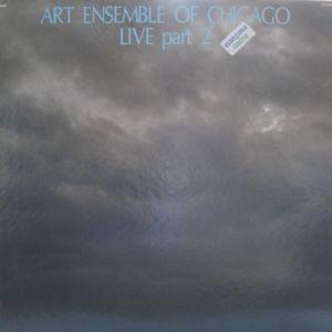 THE ART ENSEMBLE OF CHICAGO - Live Part 2 cover